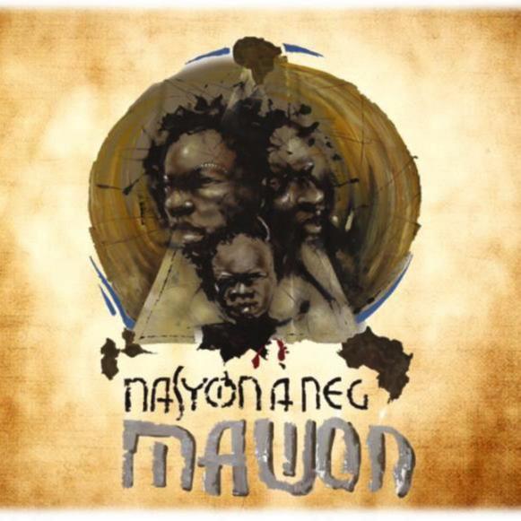 NASYON A NEG MAWON